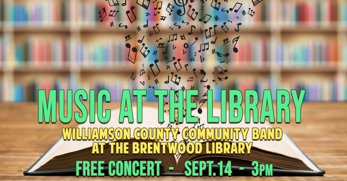 Williamson County Community Band to perform at Brentwood library