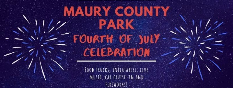 Maury County Parks and Rec to hold Fourth of July Celebration with food, fireworks and car show